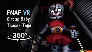 360°| FNAF Help Wanted Circus Baby Teaser Tape [SFM] (VR Compatible)