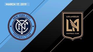 New York City FC vs. Los Angeles Football Club | HIGHLIGHTS - March 17, 2019