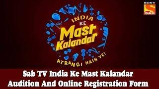 Sab TV India Ke Mast Kalandar Audition And Online Registration Form #SabTV #Audition #India