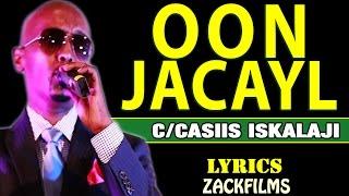 cabdicasiis-iskalaajioon-jacayl-lyrics-2018