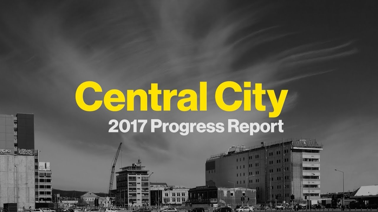 Central city 2017 progress report youtube central city 2017 progress report christchurch dilemmas malvernweather Image collections