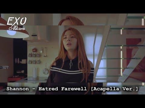 Shannon - Hatred Farewell (Acapella Ver.)