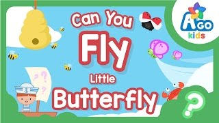can you fly little butterfly   action song for kids   ago kids efl esl