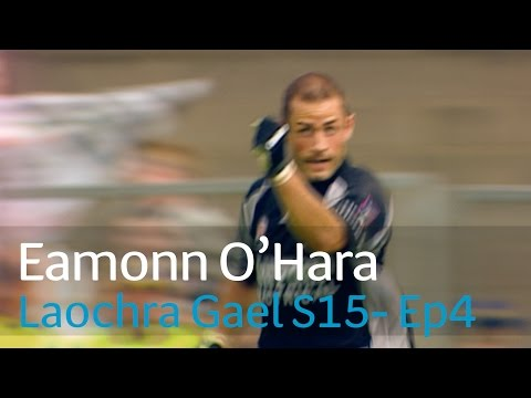 Laochra Gael 2017 - 4 Eamonn O'Hara