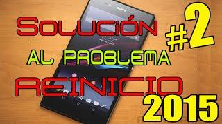 Solución Al Problema De Que Se Reinicia El Teléfono Solo #2 / Androoid Style
