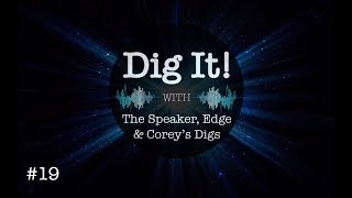 Corey's DIgs Dig It! Podcast #19: Schiff, Syria, James Younger, Assange, Canada, Tulsi/HRC, Glo