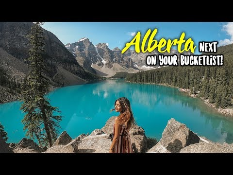 WHY ALBERTA SHOULD BE ON YOUR BUCKETLIST!  Larissa DSa