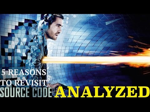 5 Reasons to Revisit Source Code: Film Analysis!!