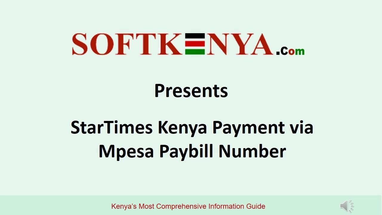 StarTimes Kenya Mpesa Paybill Number