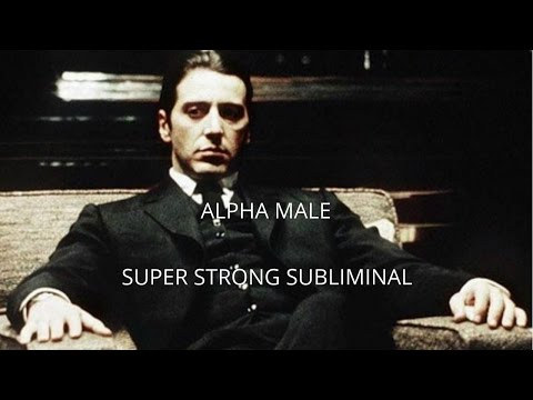 ALPHA MALE | SUPER STRONG SUBLIMINAL | 100% RESULT | MUST WATCH |