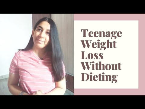 Weight Loss For Teenage Girls | Teenage Girl Diet