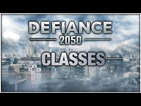 Defiance 2050 A Look at Classes