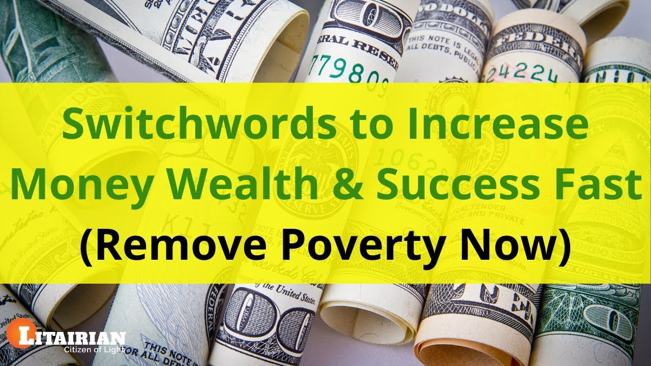 Switchwords To Increase Money Wealth Success Fast Remove Poverty