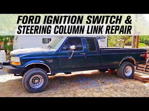Ford F 250 Ignition Switch Steering Column Link Repair Youtube