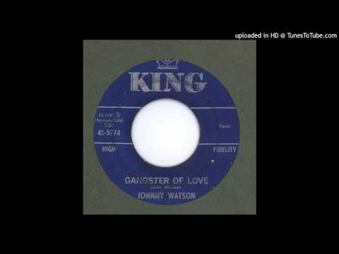 Watson, Johnny  Gangster of Love  1963