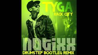 Tyga - Rack City (Notixx Drumstep Remix) (FREE)