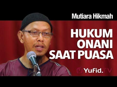 Mutiara Hikmah: Hukum Onani Saat Berpuasa - Ustadz Abu Ihsan Al-Maidany, MA. thumbnail