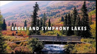 Eagle & Symphony Lakes Hike