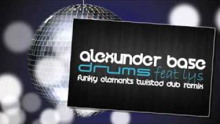 AlexUnder Base Feat. Lys - Drums (Funky Elements Twisted Dub Remix)