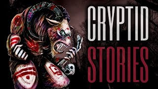 10 TRUE Scary Cryptid Stories (Vol. 18)