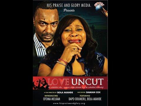 Love Uncut (Christian Movie)