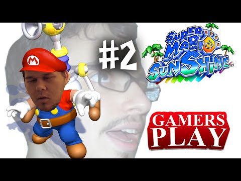 Gamers Play - Super Mario Sunshine #2: Takin' Care of Business