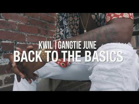 K WIL - Back To The Basics Ft GANG51E JUNE (Official Music Video)