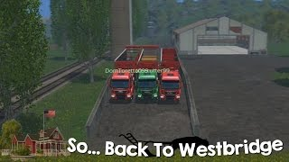 Farming Simulator 15 XBOX One So Back to Westbridge Hills Episode 28