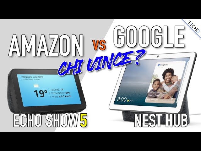 Amazon Echo Show 5 VS Google Nest Hub - CONFRONTO
