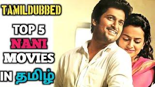 top 5 nani tamil dubbed movies