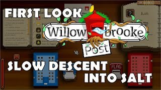 First Look - Willowbrooke Post : Slow Descent into Salt