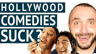 5 Reasons Why Hollywood Comedies Really Suck? - Conspiracy Theory or they are just DUMB?