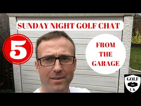 GOLF CHAT NIGHT GOLF CHAT NO 5.2017 MASTERS WHO WILL WIN