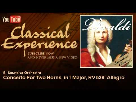 Concerto for Two Horns in F ma is listed (or ranked) 17 on the list The Best Songs With Horn in the Title