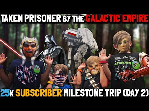 25,000 Subscriber Milestone Trip (Day 2): Taken Prisoner by the Galactic Empire! (May 12, 2018)