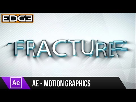 After Effects Tutorial - Fracture Motion Graphics