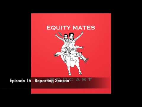 16. Are you Smarter than 70% of Americans? & Reporting Season - Equity Mates Investing Podcast