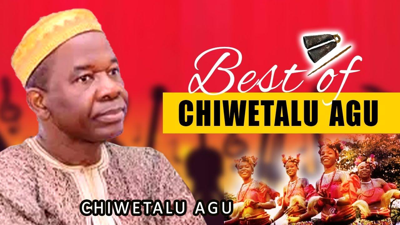 Download Best Of Chiwetalu Agu | Nigerian Highlife music |  Biafra