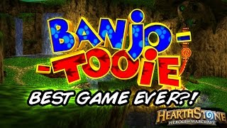 Banjo Tooie = Best Game Ever? [Hearthstone Ranked Gameplay]