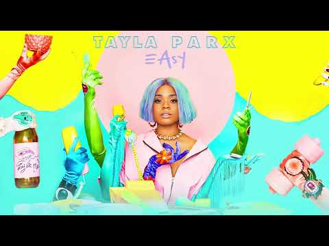 Tayla Parx - Easy (Official Audio) Mp3