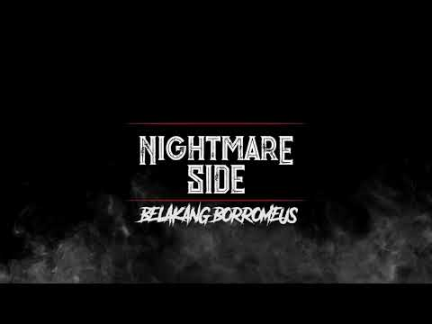 BELAKANG BORROMEUS (NIGHTMARE SIDE OFFICIAL 2018) - ARDAN RADIO