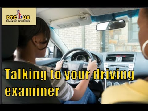 Can you Talk to Your Driving Examiner? | DTC-UK | Driving Test UK