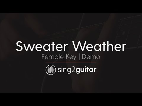Sweater Weather (Acoustic Guitar Karaoke demo) The Neighbourhood