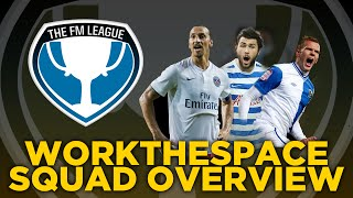 FM League Squad Overview - Football Manager 2015 Thumbnail