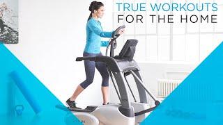 TRUE Workout Series - ES700 Elliptical Workout