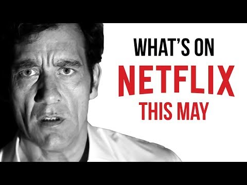 What's New to Netflix: May 2018 Original Series & Movies
