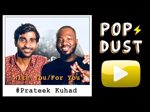 """Prateek Kuhad """"With You-For You"""""""