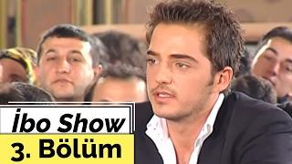İbo Show - 3. Bölüm (Göksel Gökhan - Petek Dinçöz) (2001)
