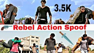 Rebel Movie Spoof | Prabhas Action | THE FAILURES