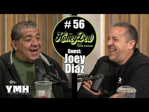 HoneyDew #56   Joey Diaz Part 3